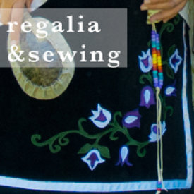 regalia and sewing